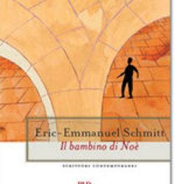 Il bambino di Noè di Eric-Emmanuel Schmitt