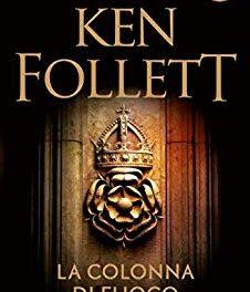 La colonna di fuoco di Ken Follett