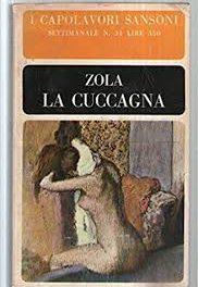 La cuccagna di Emile Zola