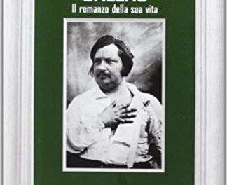 Balzac. Il romanzo della sua vita di Stefan Zweig