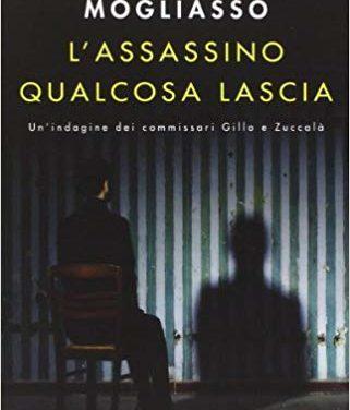 L'assassino qualcosa lascia di Rosa Mogliasso