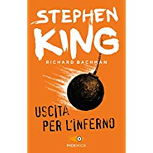 Uscita per l'inferno di Richard Bachman alias Stephen King