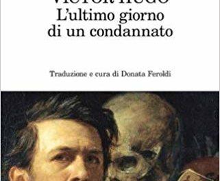 L'ultimo giorno di un condannato a morte di Victor Hugo