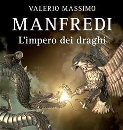 L'impero dei draghi di Valerio Massimo Manfredi.