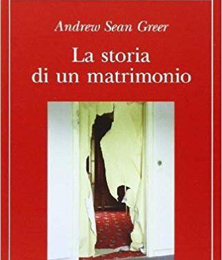 La storia di un matrimonio di Andrew Sean Greer