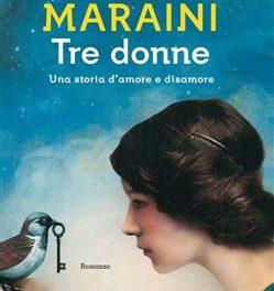 Tre donne di Dacia Maraini