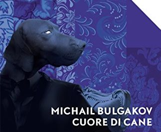 Cuore di cane di Bulgakov