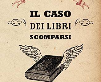 Il caso dei libri scomparsi  di Ian Sansom