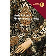 Rinascimento Privato di Maria Bellonci.