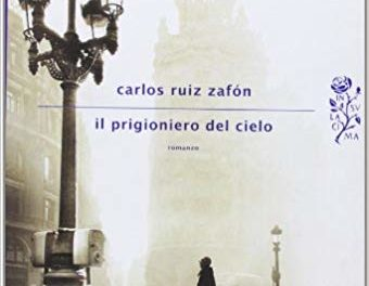 Il prigioniero del cielo di Zafon.