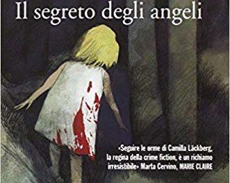 Il segreto degli angeli di Camilla Lackberg.