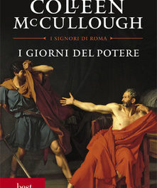 I Giorni del potere di Colleen McCullough