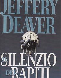 Il silenzio dei rapiti di Jeffery Deaver
