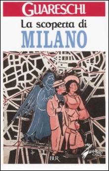 La scoperta di Milano di Giovannino Guareschi