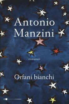 Orfani bianchi di Antonio Manzini