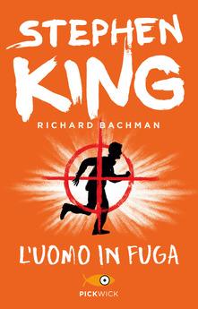 L'uomo in fuga di Richard Bachman, alias Stephen King