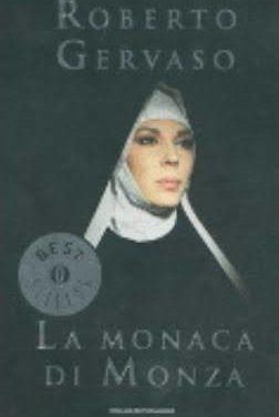 La monaca di Monza di Roberto Gervaso