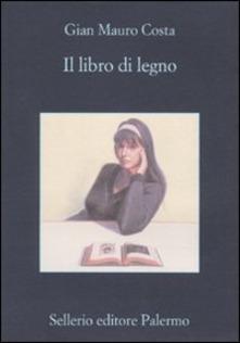 Il libro di legno di Gian Mauro Costa