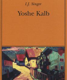 Yoshe Kalb di Joshua J. Singer
