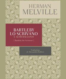 Bartleby, lo scrivano di Herman Melville