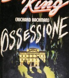 Ossessione di Richard Bachman (Stephen King)