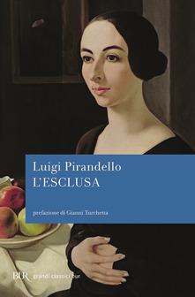 L'esclusa di Luigi Pirandello