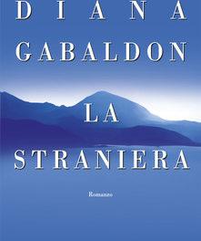 La straniera di Diana Gabaldon