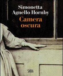 Camera oscura di Simonetta Agnello Hornby