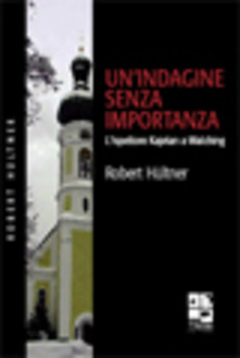 Un'indagine senza importanza di Robert Hultner