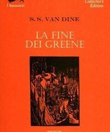 La fine dei Greene di S. S. Van Dine