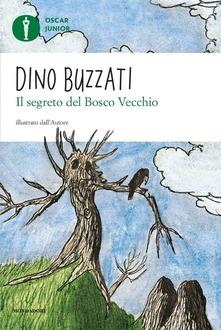 Il segreto del bosco vecchio di Dino Buzzati