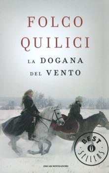 la dogana del vento di Folco Quilici