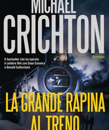 La grande rapina al treno di Michael Crichton