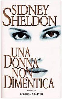 una donna non dimentica di Sidney Sheldon