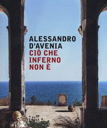 Ciò che inferno non è di Alessandro D'Avenia