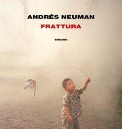Frattura di Andrés Neuman