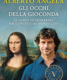 GLI OCCHI DELLA GIOCONDA di Alberto ANGELA