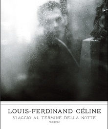 Viaggio al termine della notte  di Louis-Ferdinand Céline