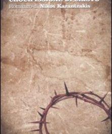 La seconda crocifissione di Cristo Nikos Kazantzakis