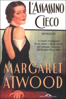 L'assassino cieco di Margaret Atwood