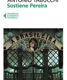 Sostiene Pereira  di Antonio Tabucchi