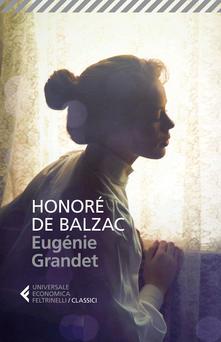 Eugenie Grandet di Honoré de Balzac
