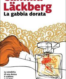 La gabbia dorata di Camilla Lackberg