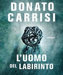 L'uomo del labirinto di Donato Carrisi