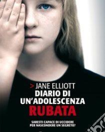 Diario di un'adolescenza rubata di Jane Elliot