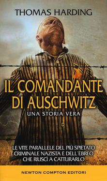 Il comandante di Auschwitz di Thomas Harding