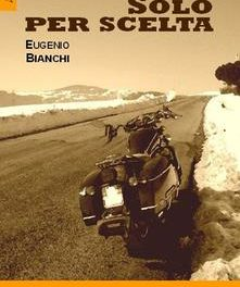 Solo per scelta di Eugenio Bianchi
