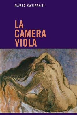 La camera viola di Mauro Casiraghi