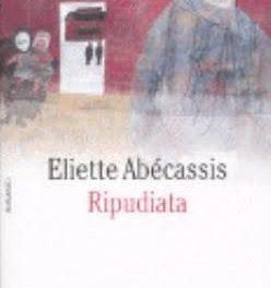 Ripudiata di Eliette Abécassis