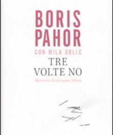 Tre volte no di Boris Pahor